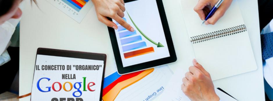 """Come interpretare il concetto di """"Risultato Organico"""" sulla SERP di Google nel 2015?"""