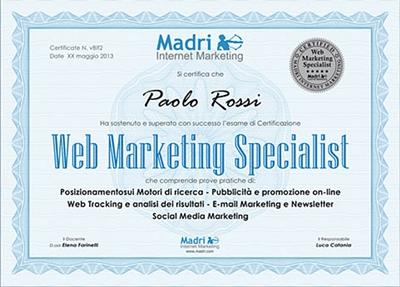 I partecipanti al Corso Nazionale di Web Marketing Operativo possono accedere all'esame di Certificazione Web Marketing Specialist