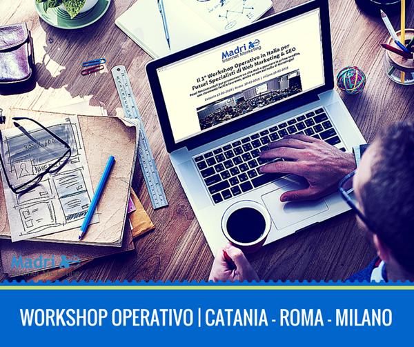 A marzo in aula il primo workshop operativo per aspiranti specialisti di web marketing con la docenza di Luca Catania, manager di Madri Internet Marketing